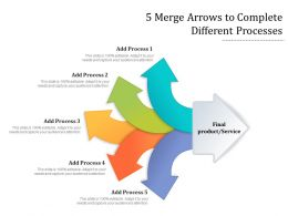 5 Merge Arrows To Complete Different Processes