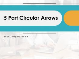 5 Part Circular Arrows Business Opportunity Evaluation Analysis Research
