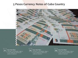 5 Pesos Currency Notes Of Cuba Country