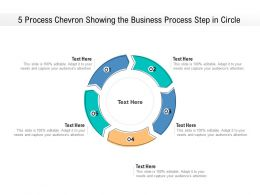 5 Process Chevron Showing The Business Process Step In Circle