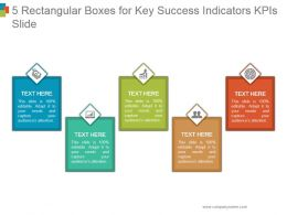 5 Rectangular Boxes For Key Success Indicators Kpis Slide Powerpoint Shapes