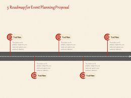 5 Roadmap For Event Planning Proposal Ppt Powerpoint Presentation Portfolio