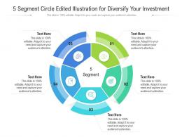 5 Segment Circle Edited Illustration For Diversify Your Investment Infographic Template