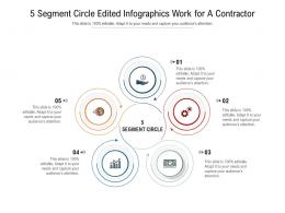 5 Segment Circle Edited Work For A Contractor Infographic Template