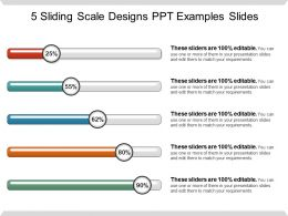 5 Sliding Scale Designs Ppt Examples Slides