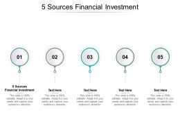 5 Sources Financial Investment Ppt Powerpoint Presentation Ideas Slides Cpb