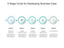 5 Stage Circle For Developing Business Case