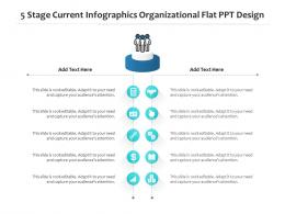 5 Stage Current Infographics Organizational Flat PPT Design Infographic Template