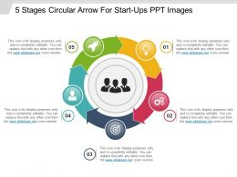 5 Stages Circular Arrow For Start Ups Ppt Images
