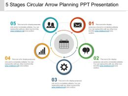 5 Stages Circular Arrow Planning Ppt Presentation