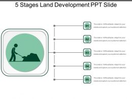 5 Stages Land Development Ppt Slide