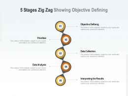 5 Stages Zig Zag Showing Objective Defining