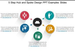 5 Step Hub And Spoke Design Ppt Examples Slides