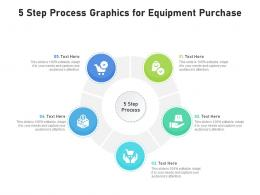 5 Step Process Graphics For Equipment Purchase Infographic Template