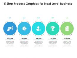 5 Step Process Graphics For Next Level Business Infographic Template