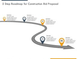 5 Step Roadmap For Construction Bid Proposal Ppt Powerpoint Presentation Pictures Skills
