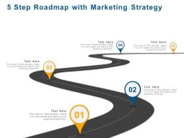 5 Step Roadmap With Marketing Strategy Ppt Powerpoint Presentation File Layout