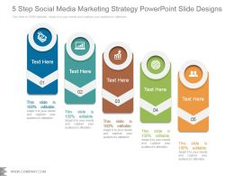 5 Step Social Media Marketing Strategy Powerpoint Slide Designs