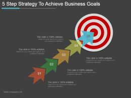 5 Step Strategy To Achieve Business Goals Ppt Icon Powerpoint Guide