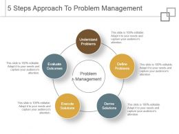 5 Steps Approach To Problem Management Powerpoint Graphics