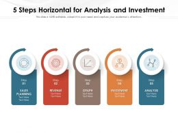 5 Steps Horizontal For Analysis And Investment
