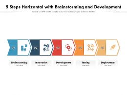 5 Steps Horizontal With Brainstorming And Development