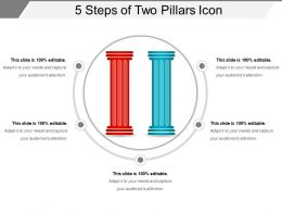 5 Steps Of Two Pillars Icon Ppt Example File