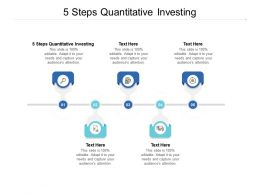 5 Steps Quantitative Investing Ppt Powerpoint Presentation Layouts Smartart Cpb