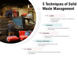 5 Techniques Of Solid Waste Management