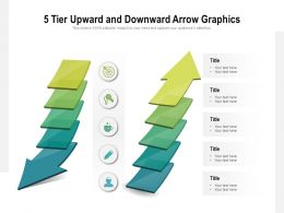 5 Tier Upward And Downward Arrow Graphics
