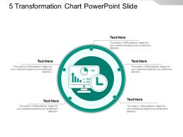5 Transformation Chart Powerpoint Slide Design