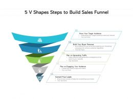 5 V Shapes Steps To Build Sales Funnel