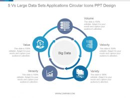 5 Vs Large Data Sets Applications Circular Icons Ppt Design