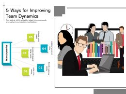 5 Ways For Improving Team Dynamics