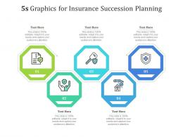 5s Graphics For Insurance Succession Planning Infographic Template