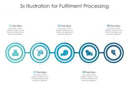 5s Illustration For Fulfilment Processing Infographic Template