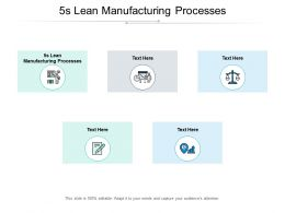 5s Lean Manufacturing Processes Ppt Powerpoint Presentation Pictures Brochure Cpb
