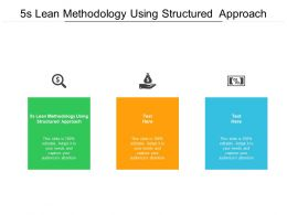5s Lean Methodology Using Structured Approach Ppt Powerpoint Images Cpb