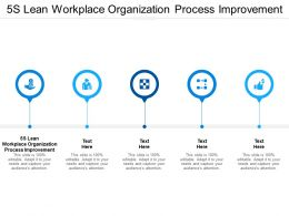 5S Lean Workplace Organization Process Improvement Ppt Powerpoint Presentation Summary Graphics Cpb