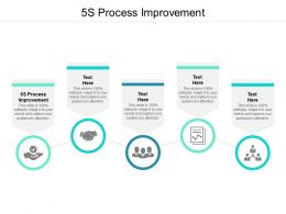5S Process Improvement Ppt Powerpoint Presentation Model Design Cpb
