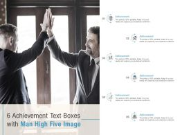 6 Achievement Text Boxes With Man High Five Image