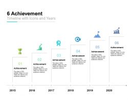 6 Achievement Timeline With Icons And Years