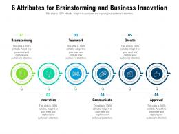 6 Attributes For Brainstorming And Business Innovation