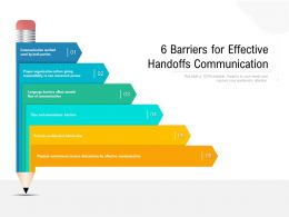 6 Barriers For Effective Handoffs Communication