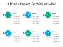 6 Benefits Illustration For Mobile Workplace Infographic Template