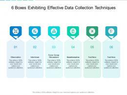 6 Boxes Exhibiting Effective Data Collection Techniques