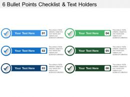 6 Bullet Points Checklist And Text Holders