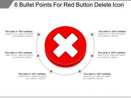 6 Bullet Points For Red Button Delete Icon