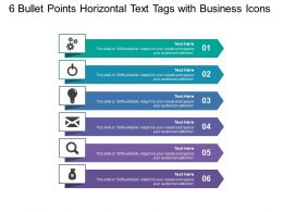 6 Bullet Points Horizontal Text Tags With Business Icons