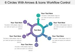 6 Circles With Arrows And Icons Workflow Control